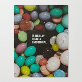 Is Really Really Emotional Canvas Print