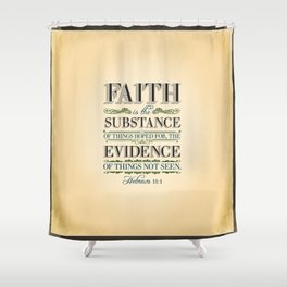 The Substance of Things Hoped for . . . Shower Curtain