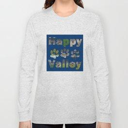 Happy Valley Nights Long Sleeve T-shirt