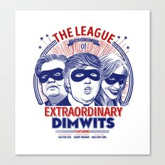 The League of Extraordinary Dimwits Canvas Print
