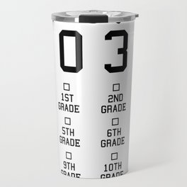 Class of 2032 Grow with me shirt with space for checkmarks Travel Mug