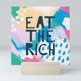 Eat The Rich Mini Art Print