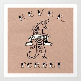 Never Forget - Thylacine Art Print