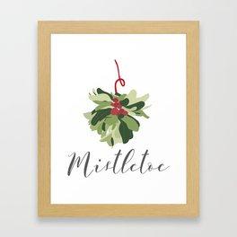 """""""MISTLETOE"""" Framed Art Print"""
