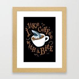 I Like Coffee with a Bite Framed Art Print