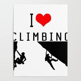 I Love Climbing - Sport Climb Climbing Climber Boulder Poster