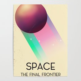 Space The Final Frontier, Poster