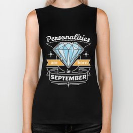 Personalities are Born in September Biker Tank