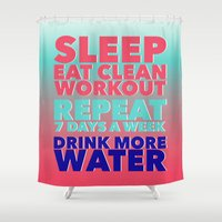 workout Shower Curtains featuring Sleep Eat Clean Workout Repeat by Chelle's Creations by Michelle Locklear