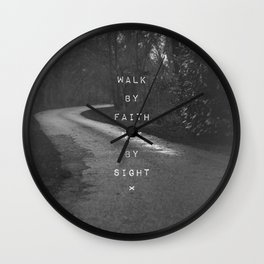 Faith not Sight Wall Clock