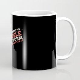 Fishing - I Just Hold My Rod Coffee Mug