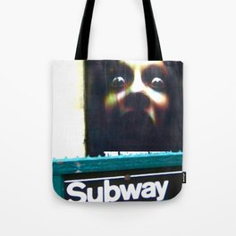 DON'T SLEEP IN THE SUBWAY! Tote Bag