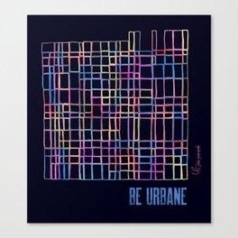 Be Urbane (Night) Canvas Print