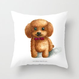 I am always there for you Throw Pillow
