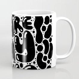you are my fave Coffee Mug