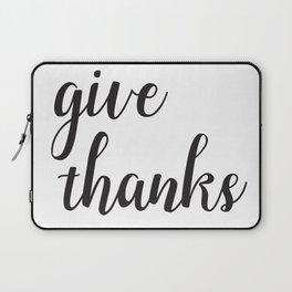 Give Thanks Black Lettering Design Laptop Sleeve