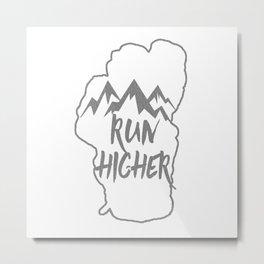 Run Higher LT White Metal Print