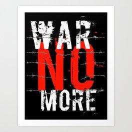 War no more Art Print