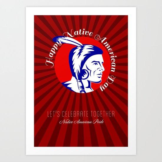 Let Us celebrate together Native American Pride Poster Art Print