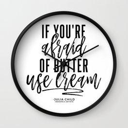 Afraid of Butter (Black) Wall Clock