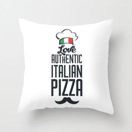Love authentic Italian pizza Throw Pillow