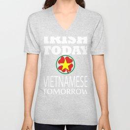 Irish Today Vietnamese Tomorrow St Patrick's Day design Unisex V-Neck