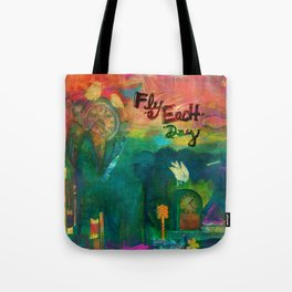 Fly Each Day Tote Bag