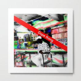 INVSBL: dope thang Metal Print