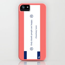 Courtney Love Quotation Fortune Cookie iPhone Case