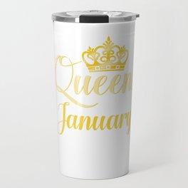 Queens are Born in January Women Girl Birthday Celebration  Travel Mug