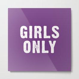 Girls Only - Purple Metal Print