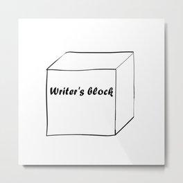 Funny Writer Gift: Writer's Block Print Metal Print