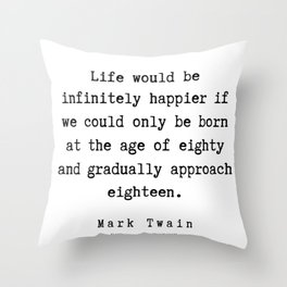 101    | Mark Twain Quotes | 190730l Throw Pillow