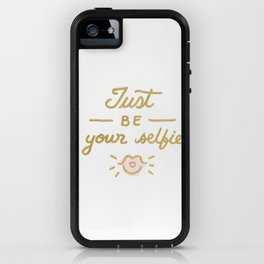 Just be your selfie  iPhone Case