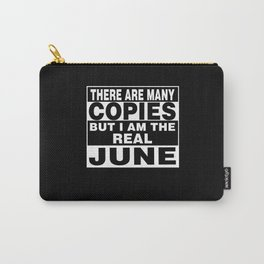 I Am June Funny Personal Personalized Gift Carry-All Pouch