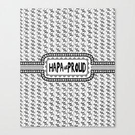 Hapa & Proud - Multicultural - Happa - Eurasian - Black & White Canvas Print