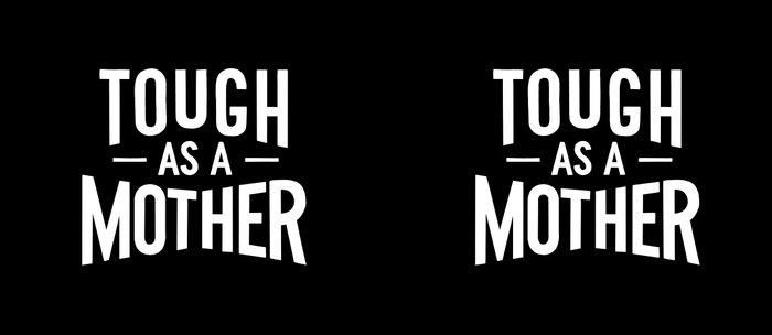 Tough as a Mother - Black and White Coffee Mug