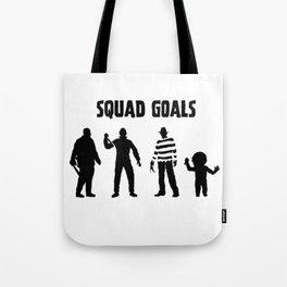 Horror Squad Goals Tote Bag
