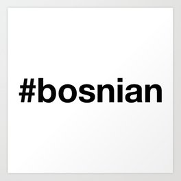 BOSNIA Art Print