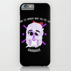 Amethyst - Don't Let Anybody Make You Feel Like Garbage! iPhone 6s Slim Case