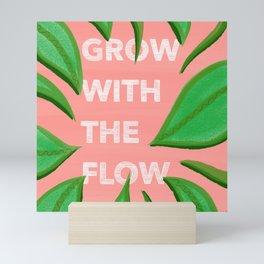 Grow with the flow Mini Art Print