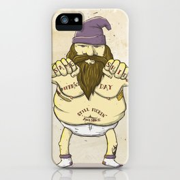 Same Shit, Different Day, Still F**king Awesome iPhone Case