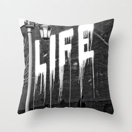 Life- Love of Life street graffiti mosaic inspirational black and white photograph / photography  Throw Pillow