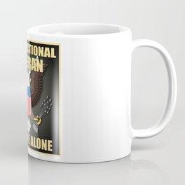 Dysfunctional Veteran, Leave Me Alone. Coffee Mug