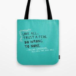 William Shakespeare Love All Quote Tote Bag