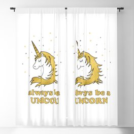 Always be a unicorn - positive quotes typography Blackout Curtain