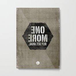 One More. Metal Print