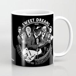 Sweet Dreams From Freddy & The Nightmares Coffee Mug