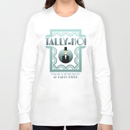 Tally-Ho! Long Sleeve T-shirt