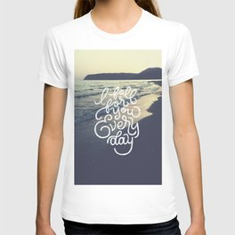 I fall for you everyday T-shirt
